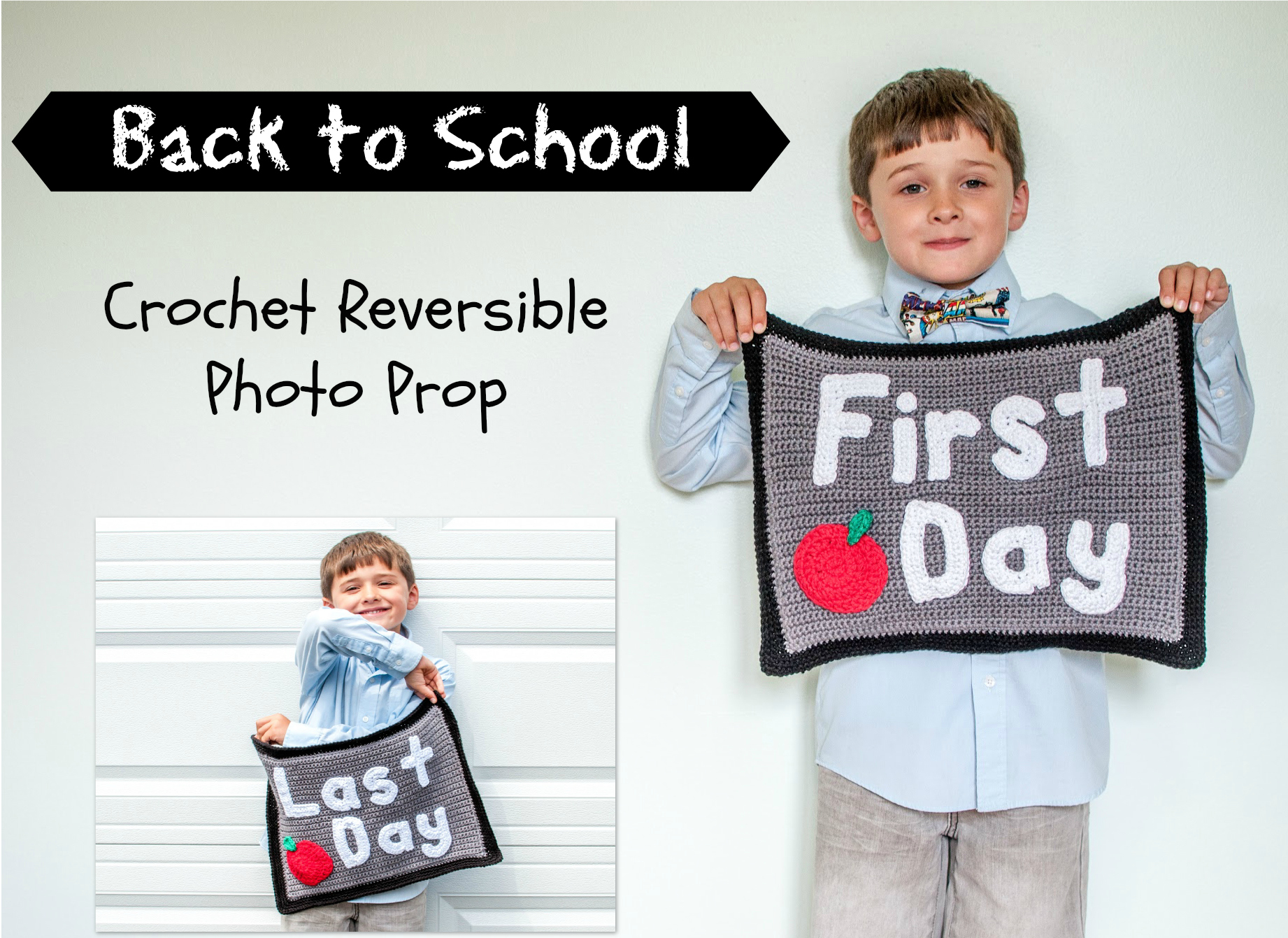 Last Day First Day Back to School Crochet Reversible Photo Prop